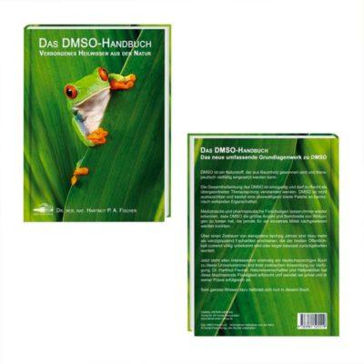 Das DMSO-Handbuch – Verborgenes Heilwissen aus der Natur