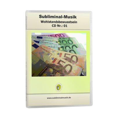 Subliminalmusik CD-Nr. 01 Wohlstandsbewusstsein