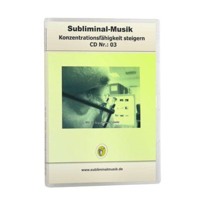 Subliminalmusik CD-Nr. 03 Konzentrationsfähigkeit steigern